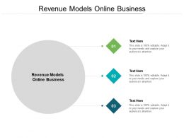 Revenue Models Online Business Ppt Powerpoint Presentation Infographic Template Cpb
