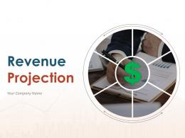 Revenue Projection Powerpoint Presentation Slides