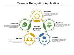 Revenue Recognition Application Ppt Powerpoint Presentation Ideas Sample Cpb