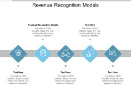 Revenue Recognition Models Ppt Powerpoint Presentation Outline Diagrams Cpb