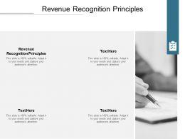 Revenue Recognition Principles Ppt Powerpoint Presentation File Formats Cpb