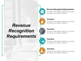 Revenue Recognition Requirements Ppt Powerpoint Presentation Slides Format Ideas Cpb