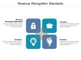 Revenue Recognition Standards Ppt Powerpoint Presentation Summary Tips Cpb