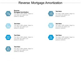 Reverse Mortgage Amortization Ppt Powerpoint Presentation Infographics Guidelines Cpb