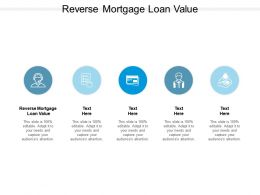 Reverse Mortgage Loan Value Ppt Powerpoint Presentation Summary Slideshow Cpb