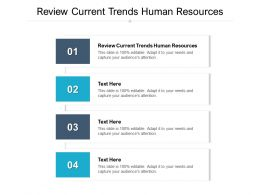 Review Current Trends Human Resources Ppt Powerpoint Presentation Pictures Objects Cpb