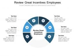 Review Great Incentives Employees Ppt Powerpoint Presentation Icon Show Cpb