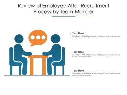 Review Of Employee After Recruitment Process By Team Manger