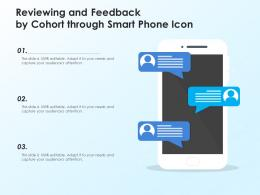 Reviewing And Feedback By Cohort Through Smart Phone Icon