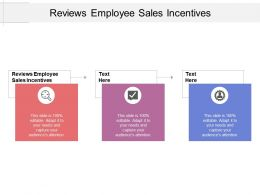 Reviews Employee Sales Incentives Ppt Powerpoint Presentation File Example Cpb