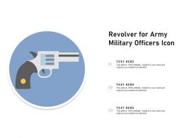 Revolver For Army Military Officers Icon