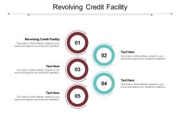 Revolving Credit Facility Ppt Powerpoint Presentation Styles Deck Cpb
