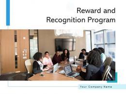 Reward And Recognition Program Performance Engagement Process Organizational