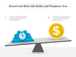 Reward And Risk With Dollar And Timeframe Icon