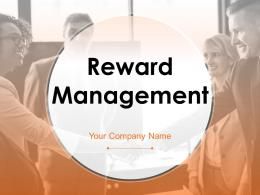 Reward Management Powerpoint Presentation Slides