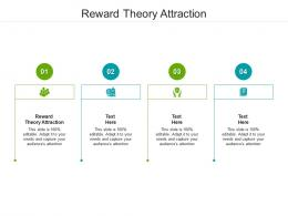Reward Theory Attraction Ppt Powerpoint Presentation Infographic Template Files Cpb