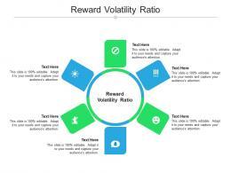 Reward Volatility Ratio Ppt Powerpoint Presentation Model Design Templates Cpb