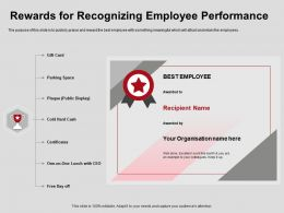 Rewards For Recognizing Employee Performance Certificates Ppt Powerpoint Presentation Outline
