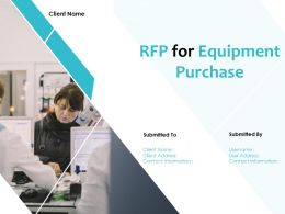 RFP For Equipment Purchase Powerpoint Presentation Slides