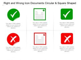 Right And Wrong Icon Documents Circular And Square Shaped