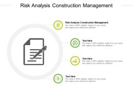 Risk Analysis Construction Management Ppt Powerpoint Presentation Outline Cpb