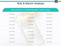 Risk And Return Analysis Portfolio Managers Ppt Powerpoint Presentation Summary