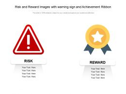 Risk And Reward Images With Warning Sign And Achievement Ribbon