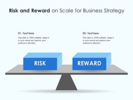 Risk And Reward On Scale For Business Strategy