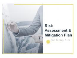 Risk Assessment And Mitigation Plan Powerpoint Presentation Slides