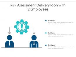 Risk Assessment Delivery Icon With 2 Employees