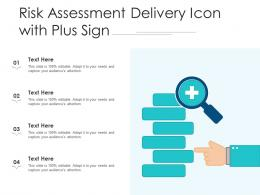 Risk Assessment Delivery Icon With Plus Sign
