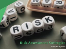 Risk Assessment Strategies Powerpoint Presentation Slides