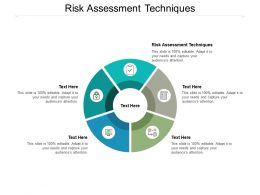 Risk Assessment Techniques Ppt Powerpoint Presentation Infographics Template Cpb