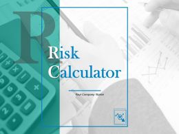Risk Calculator Powerpoint Presentation Slides