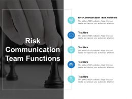 Risk Communication Team Functions Ppt Powerpoint Presentation Professional Portfolio Cpb