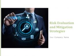Risk Evaluation And Mitigation Strategies Powerpoint Presentation Slides