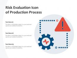 Risk Evaluation Icon Of Production Process