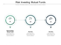 Risk Investing Mutual Funds Ppt Powerpoint Presentation Inspiration Deck Cpb