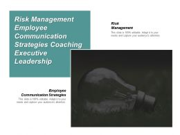 Risk Management Employee Communication Strategies Coaching Executive Leadership Cpb