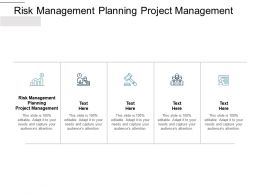 Risk Management Planning Project Management Ppt Powerpoint Outline Cpb