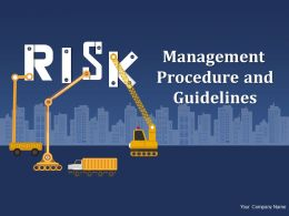 Risk Management Procedure And Guidelines Powerpoint Presentation Slides