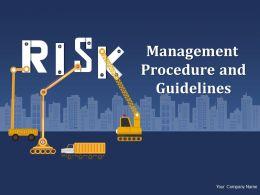 Risk Management Procedure And Guidelines Powerpoint Presentation Slides