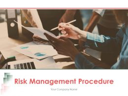 Risk Management Procedure Powerpoint Presentation Slides