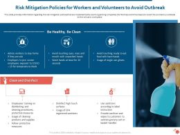 Risk Mitigation Policies For Workers And Volunteers To Avoid Outbreak Ppt Influencers