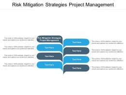Risk Mitigation Strategies Project Management Ppt Powerpoint Presentation Summary Cpb