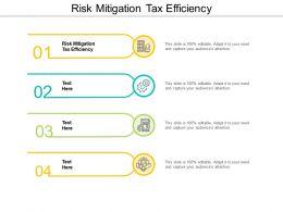 Risk Mitigation Tax Efficiency Ppt Powerpoint Presentation Slides Diagrams Cpb