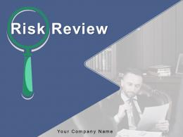 Risk Review Process Analysis Planning Opportunities Assessment