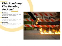 Risk Roadmap Fire Burning On Road