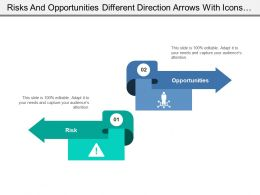 Risks And Opportunities Different Direction Arrows With Icons And Text Boxes