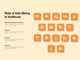 Risks Of Data Mining In Healthcare Ppt Powerpoint Presentation Gallery Example Introduction
